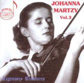 Legendary Treasures Vol. 2 / Johanna Martzy