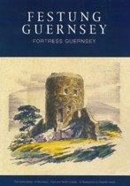 Festung Guernsey 3.3, 3.4 & 3.5