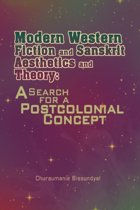 Modern Western Fiction and Sanskrit Aesthetics and Theory