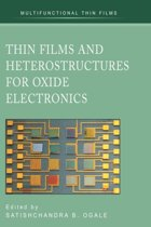 Thin Films and Heterostructures for Oxide Electronics