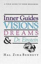 Inner Guides Visions Dreams and Dr. Einstein