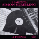 A Date With Simon Stribling And Friends