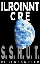 Ilroinnt Cré - 001 - S.S.H.U.T.