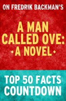 Download ebook A Man Called Ove: Top 50 Facts Countdown the cheapest