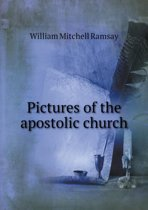 Pictures of the Apostolic Church