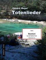 Totenlieder - Tatort: Lac de Sainte Croix