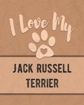 I Love My Jack Russell Terrier