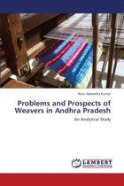 Problems and Prospects of Weavers in Andhra Pradesh