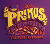 Primus - Primus & The Chocolate Factory With