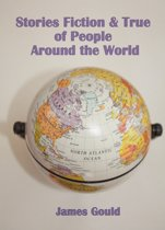 Stories Fiction & True of People Around the World