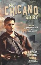 My Chicano Story