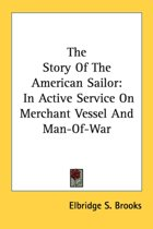 The Story of the American Sailor