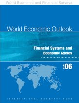 World Economic Outlook, September 2006: Financial Systems and Economic Cycles