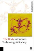 The Body in Culture, Technology and Society