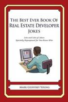 The Best Ever Book of Real Estate Developer Jokes