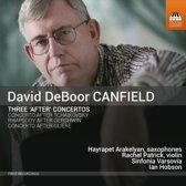 David DeBoor Canfield: Three 'After' Concertos