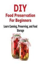 DIY Food Preservation for Beginners