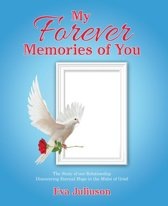 My Forever Memories of You- Adult Version
