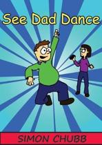 See Dad Dance