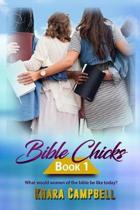 Bible Chicks (Book 1)