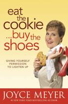 Eat the Cookie, Buy the Shoes