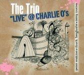 """The Trio """"Live"""" @ Charlie O's"""