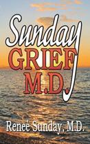 Sunday Grief, M.D.