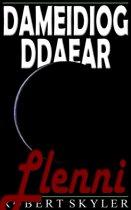 Dameidiog Ddaear - 005 - Llenni (Welsh Edition)