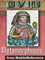 Metamorphoses (''Transformations'') (Mobi Classics)