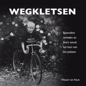 Boek cover Wegkletsen van Wessel van Keuk (Hardcover)