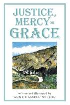 Justice, Mercy or Grace
