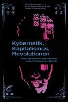Kybernetik, Kapitalismus, Revolutionen