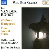 Van Der Roost,Sinfonia Hungarica . From Ancient Ti