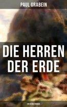 Die Herren der Erde (Ein Heimatroman)