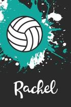 Rachel Volleyball Notebook: Cute Personalized Sports Journal With Name For Girls