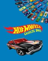 Hot Wheels Coloring Book: Coloring Book for Kids and Adults with Fun, Easy, and Relaxing Coloring Pages (Coloring Books for Adults and Kids 2-4