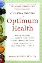 Chakra Food for Optimum Health