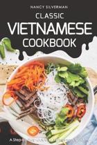 Classic Vietnamese Cookbook