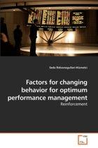 Factors for Changing Behavior for Optimum Performance Management