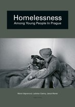Homelessness as an Alternative Existence of Young People