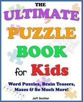 The Ultimate Puzzle Book for Kids