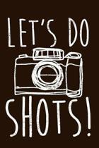 Let's Do Shots