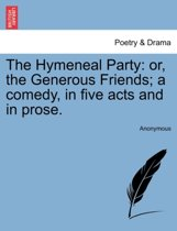 The Hymeneal Party