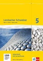 Lambacher Schweizer. 5. Schuljahr. Arbeitsheft plus Lösungsheft und Lernsoftware. Neubearbeitung. Baden-Württemberg