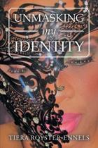 Unmasking My Identity