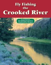 Fly Fishing the Crooked River