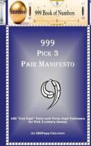 999 Pick 3 Pair Manifesto