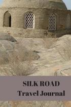 SILK ROAD Travel Journal