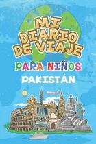 Mi Diario De Viaje Para Ni�os Pakist�n: 6x9 Diario de viaje para ni�os I Libreta para completar y colorear I Regalo perfecto para ni�os para tus vacac