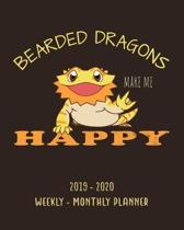 Bearded Dragon Make Me Happy 2019 - 2020 Weekly - Monthly Planner: Weekly Planner (From November 2019 Through December 2020) - Planner Schedule Monthl